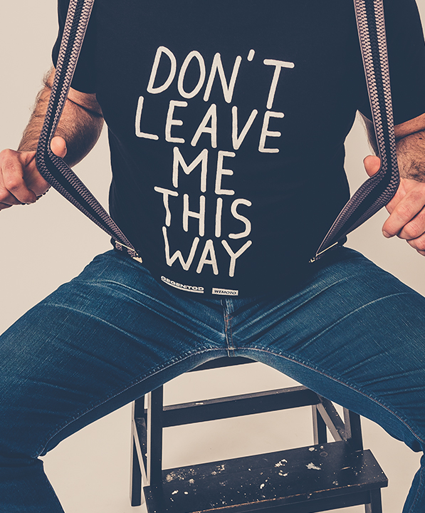 DON'T LEAVE ME <br/> T-SHIRT